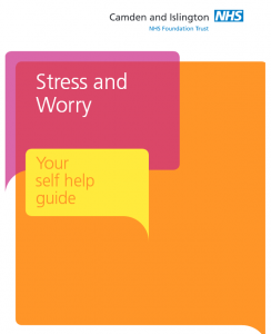 Stress and Worry - Your Self-help Guide